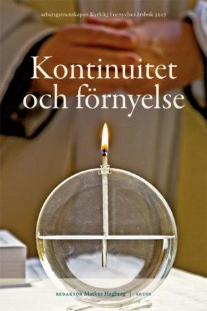 Kontinuitet och förnyelse - Hagberg' Markus (red.) - Artos & Norma Bokförlag