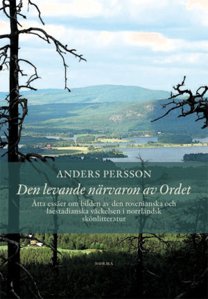Den levande närvaron av Ordet - Persson' Anders - Artos & Norma Bokförlag