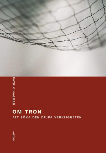 Om tron - Hagman' Patrik - Artos & Norma Bokförlag