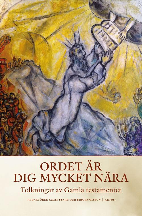 Ordet är dig mycket nära - Olsson' Birger (red) - Artos & Norma Bokförlag