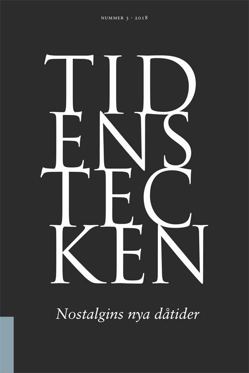 Tidens Tecken - Nostalgins nya dåtider - Kurkiala' Mikael (red) - Artos & Norma Bokförlag