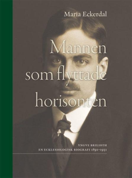 Mannen som flyttade horisonten - Eckerdal' Maria - Artos & Norma Bokförlag