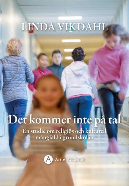 Det kommer inte på tal - Vikdahl' Linda - Artos & Norma Bokförlag