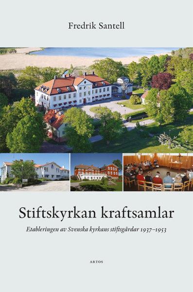 Stiftskyrkan kraftsamlar - Santell' Fredrik - Artos & Norma Bokförlag